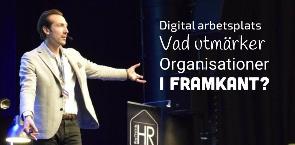 Digital arbetsplats? Vad utmärker organisationer i framkant?